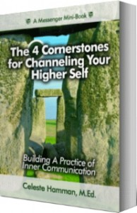 The 4 Cornerstones for Channeling Your Higher Self